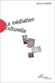 Cover of: La mediation culturelle