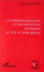 Cover of: La commedia dell'arte et son influence en France du XVIe au XVIIIe siècle