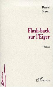 Cover of: Flash-back sur l'Eiger