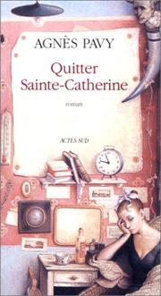 Cover of: Quitter Sainte-Catherine