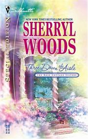 Cover of: Three down the aisle | Sherryl Woods.