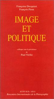 Image et politique by Rencontres internationales de la photographie d'Arles (Association)