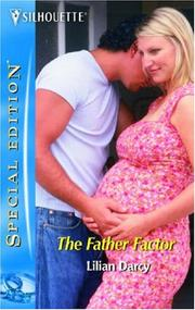 Cover of: The father factor | Lilian Darcy