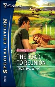 Cover of: The Road To Reunion (Silhouette Special Edition) (Silhouette Special Edition) | Gina Wilkins