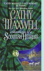 Cover of: Adventures of a Scottish heiress | Cathy Maxwell
