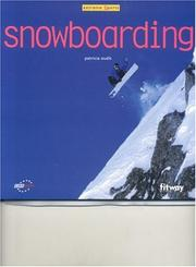 Cover of: Snowboarding (Extreme Sports (Fitway Publishing)) | Patricia Oudit