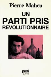 Cover of: Un parti pris révolutionnaire