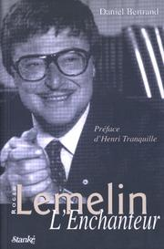 Cover of: Roger Lemelin, l'enchanteur