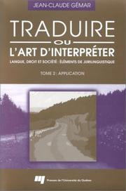 Cover of: Traduire, ou, L'art d'interpréter