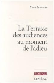 Cover of: La terrasse des audiences au moment de l'adieu