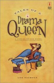 Cover of: Tales of a drama queen by Nichols, Lee