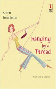 Cover of: Hanging by a thread