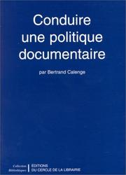 Cover of: Conduire une politique documentaire