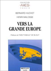Cover of: Vers la grande Europe