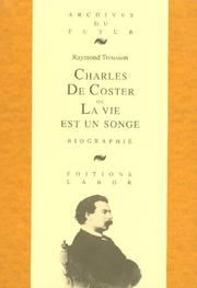 Cover of: Charles de Coster, ou, La vie est un songe