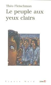 Cover of: Le peuple aux yeux clairs