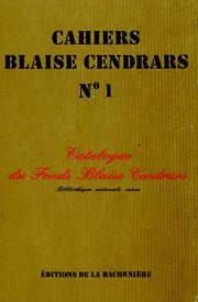 Cover of: Catalogue du fonds Blaise Cendrars, Bibliothèque nationale suisse