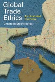 Cover of: Global Trade Ethics | Christoph Stuckelberger