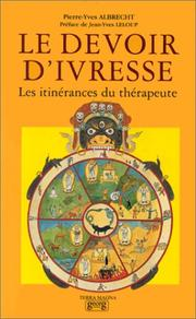 Cover of: Le devoir d'ivresse