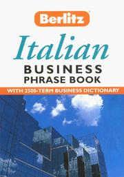 Cover of: Berlitz Italian Business Phrase Book (Berlitz Business Phrase Book & Dictionary) | Berlitz Publishing