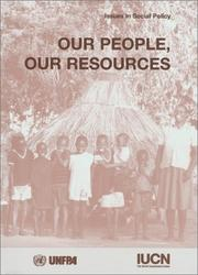 Cover of: Our People, Our Resources: Supporting Rural Communities In Participatory Action Research On Population Dynamics And The Local Environment (Issues in Social Policy)
