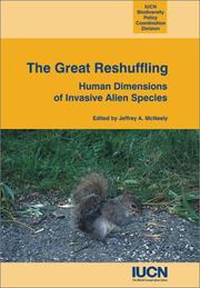 Cover of: The Great Reshuffling: Human Dimensions Of Invasive Alien Species