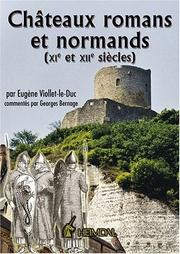 Cover of: CHATEAUX ROMANS ET NORMANDS (XIE ET XIIE SIECLES)