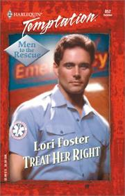 Cover of: Treat Her Right (Men To The Rescue) |
