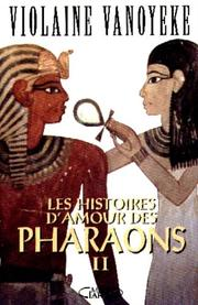Cover of: Les histoires d'amour des pharaons