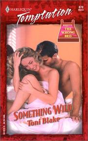 Cover of: SOMETHING WILD (THE WRONG BED)