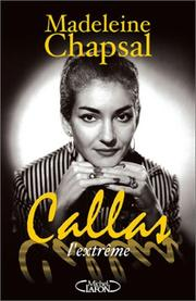 Cover of: Callas l'extrême