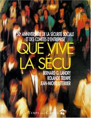 Cover of: Que vive la Sécu