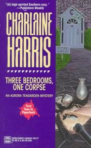 Cover of: Three bedrooms, one corpse: An Aurora Teagarden Mystery