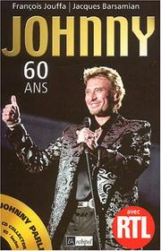 Johnny, 60 ans by François Jouffa