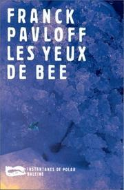 Cover of: Les yeux de Bee