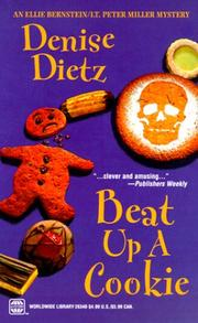 Cover of: Beat Up A Cookie (Wwl Mystery) | Denise Dietz