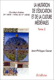 Cover of: La mutation de l'éducation et de la culture médiévales