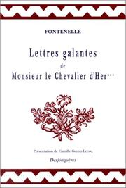 Cover of: Lettres galantes de Monsieur le chevalier d'Her***