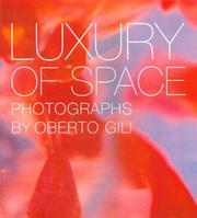 Cover of: Luxury of Space | Oberto Gili