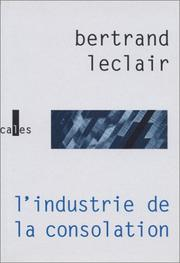Cover of: L' industrie de la consolation