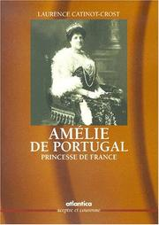 Cover of: La reine Amélie de Portugal
