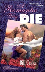 Cover of: A Romantic Way to Die | Bill Crider