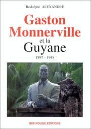 Cover of: Gaston Monnerville et la Guyane, 1897-1948