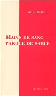 Cover of: Mains de sang, parole de sable