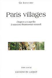 Cover of: Paris villages: étapes a capella à travers l'harmonia mundi