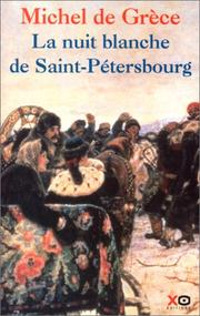 Cover of: La nuit blanche de Saint-Petersbourg