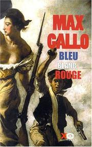 Cover of: Bleu, blanc, rouge