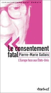 Cover of: Le consentement fatal