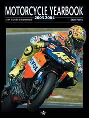 Cover of: Motorcycle Yearbook 2003-2004 | Jean Claude Schertenlieb