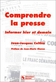 Cover of: Comprendre la presse
